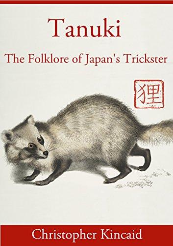 Tanuki: The Folklore of Japan's Trickster PDF