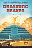 Dreaming Heaven: The Beginning Is Near! (1401944248) by Gentry, Gini