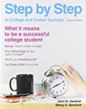Step by Step to College and Career Success (0312638019) by Gardner, John N.