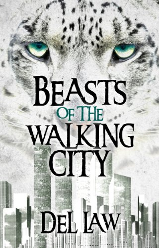 Beasts of the Walking City (Walking Cities Series)