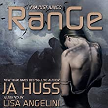 Range: I Am Just Junco, Book 4 Audiobook by J. A. Huss Narrated by Lisa Angelini