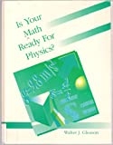 img - for Is Your Math Ready for Physics? book / textbook / text book