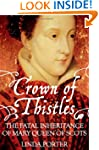 Crown of Thistles: The Fatal Inherita...