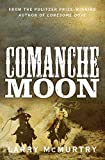 Comanche Moon (Lonesome Dove 2)
