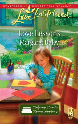 Image of Love Lessons (Helping Hands Homeschooling Series #1) (Love Inspired #554)