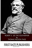 Robert E. Lee The Southerner