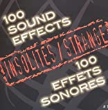 100 Effets Sonores Insolites...