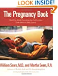 The Pregnancy Book: A Month-by-Month...