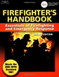 Firefighter's Handbook: Essentials of Firefighting and Emergency Response - 1401835759