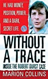 img - for Without a Trace (St. Martin's True Crime Library) book / textbook / text book
