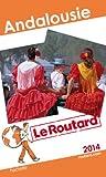 echange, troc Collectif - Le Routard Andalousie 2014