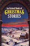 The Oxford Book of Christmas Stories :