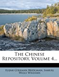 The Chinese Repository, Volume 4...