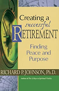 Creating a Successful Retirement: Finding Peace and Purpose from Liguori
