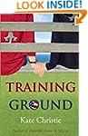 Training Ground: Book One of Girls of...