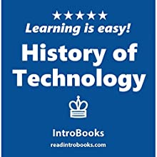 History of Technology Audiobook by  IntroBooks Narrated by Andrea Giordani