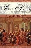 Saint-Simon and the Court of Louis XIV