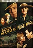Pilgrimage / Born Reckless (Double Feature)