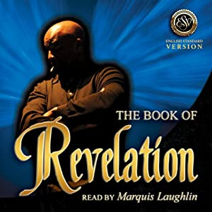 The Book of Revelation (English Standard Version) | [Acts of The Word Productions]