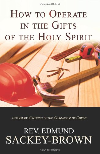 How to Operate in the Gifts of the Holy Spirit