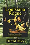 img - for Louisiana Rogue book / textbook / text book