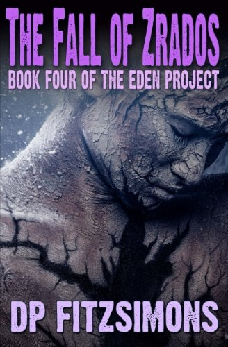 the-fall-of-zrados-book-4-of-the-eden-project-volume-4
