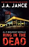 Ring In the Dead: A J. P. Beaumont Novella (0062294822) by Jance, J. A.