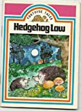 img - for Hedgehog Law (Tortoise tales) book / textbook / text book