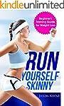 Running: Run Yourself Skinny - The Be...