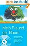 Mein Freund der Baum. Buch mit Audio-...