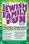 The Jewish Family Fun Book, 2nd Ed.:...