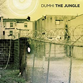 Dumhi - The Jungle