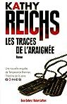 Temperance Brennan, tome 13 : La trace de l'araignée par Reichs