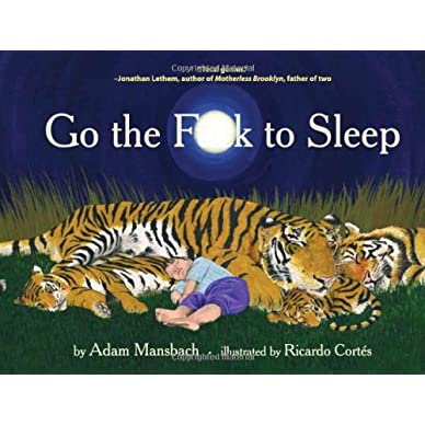 Go The Fuck To Sleep - Book Narrated by Samuel L Jackson