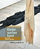 img - for Karin Arink and Reinhold Engberding: Clothing Maketh Art: Karin Arink Und Reinhold Engberding: Kleider Machen Kunst (German and English Edition) book / textbook / text book