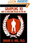 Grappling 101: How to Avoid Being Bul...