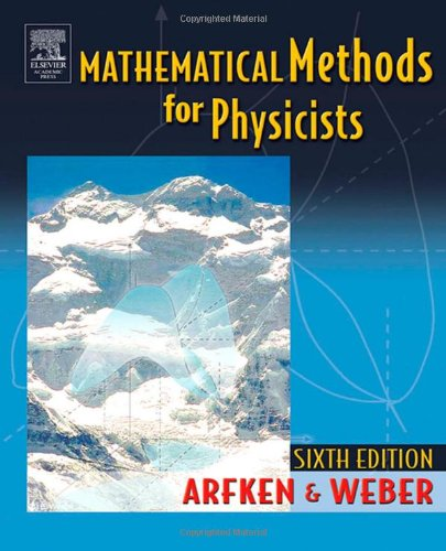 Mathematical Methods for Physicists, Sixth Edition: A...