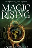 Magic Rising (Stella Mayweather Series Book 4) (English Edition)
