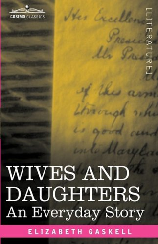 Wives and Daughters: An Everyday Story