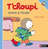 T Choupi Rentre L Ecole (French Edition)