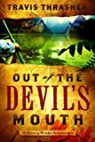 Out of the Devil's Mouth (Henry Wolfe Adventure Series #2)