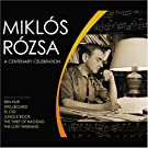 Miklos Rozsa: A Centenary Celebration [Us Import]