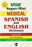 img - for Vox Super-Mini Medical Spanish and English Dictionary (Vox Dicitonaries) book / textbook / text book