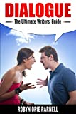 Dialogue - The Ultimate Writers Guide
