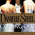 Coming Out (       UNABRIDGED) by Danielle Steel Narrated by David Garrison