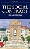 The Social Contract (Wordsworth Classics of World Literature) (1853267813) by Jean-Jacques Rousseau