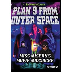 Miss Misery's Movie Massacre: Plan 9 from Outer Space Season 2