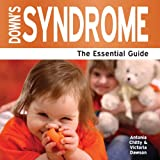 Antonia Chitty Down's Syndrome - The Essential Guide (Need2know)
