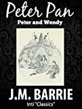 Peter Pan: by J.M. Barrie (English Edition)