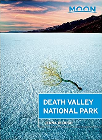 Moon Death Valley National Park (Moon Handbooks) written by Jenna Blough